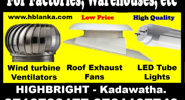 roof exhaust fan sri lanka , roof extractors srilanka , Exhaust fans srilanka ,wind turbine ventilators, LED tubes Lights