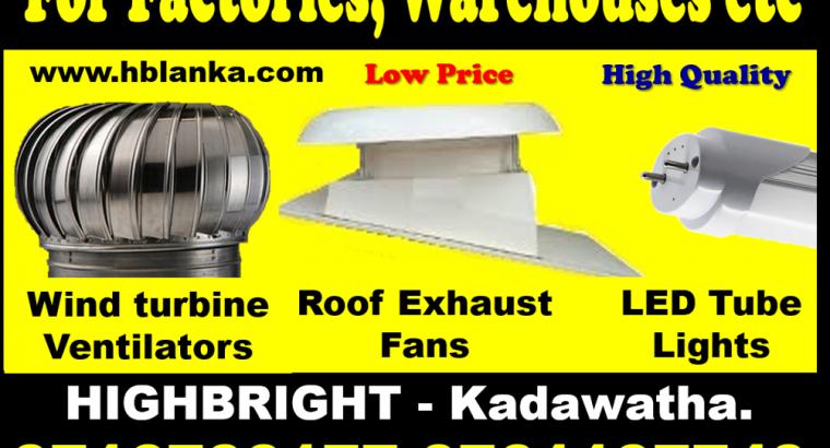 roof exhaust fan sri lanka , roof extractors srilanka , Exhaust fans srilanka ,wind turbine ventilators,LED tubes